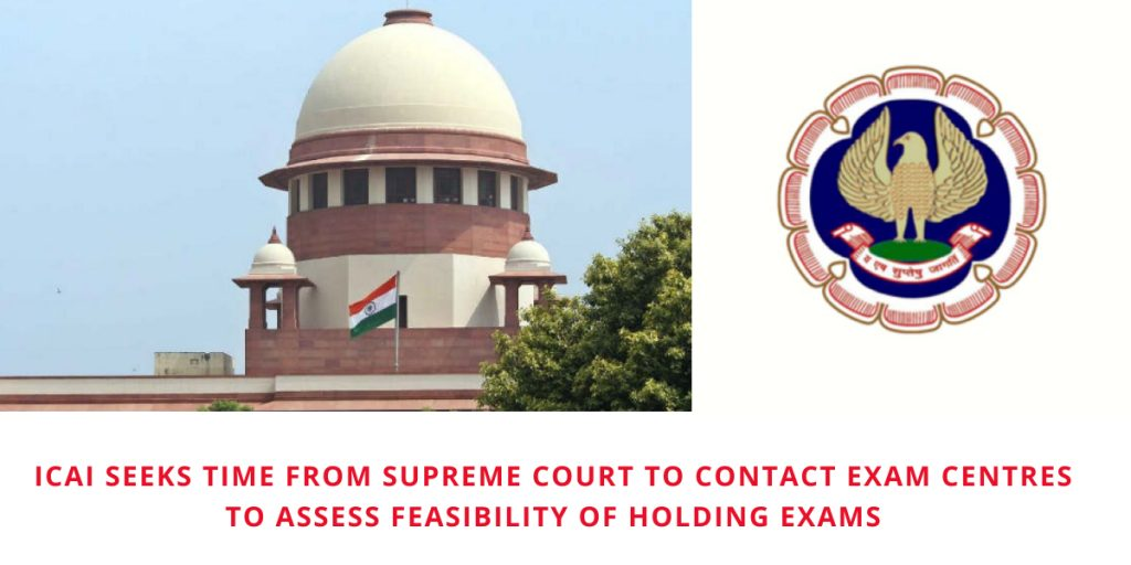 CA Exams 2020: No decision yet on cancellation, ICAI seeks time till July 10 from SC to assess the ground situation